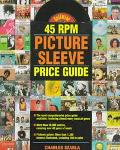 Goldmine 45 Rpm Picture Sleeve Price Guide