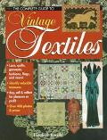 Complete Guide to Vintage Textiles