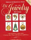 Answers to Questions about Old Jewelry, 1840-1950 - C. Jeanenne Bell - Paperback - 5TH
