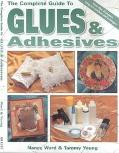 Complete Guide to Glues and Adhesives
