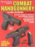 Gun Digest Book of Combat Handgunnery - Chuck Taylor - Paperback - 4TH