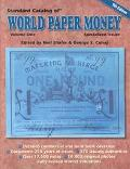 Standard Catalog of World Paper Money Specialized Issues Based on the Original Writings of A...