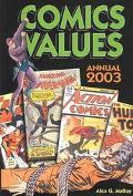 Comics Values Annual 2003 The Comic Book Price Guide