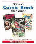 Warman's Comic Book Field Guide Values And Identification