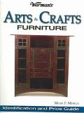 Warman's Arts & Crafts Furniture Price Guide Identification & Price Guide
