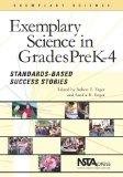 Exemplary Science Pre-k - 4: Standards-based Success Stories (Exemplary Science Monograph) (...