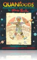 Quantoons: PB198X - Metaphysical Illustrations by Thomas Bunk, Physical Explanations by Arth...