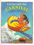 Carlos and the Carnival/Carlos Y LA Feria