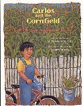 Carlos Y La Milpa De Maiz/ Carlos And the Cornfield
