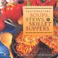 Southwestern Soups, Stews, & Skillet Suppers