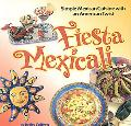Fiesta Mexicali Simple Mexican Cuisine With an American Twist
