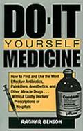Do-It Yourself Medicine