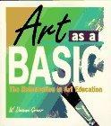 Art As a Basic: The Reformation in Art Education