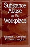 Substance Abuse in the Workplace