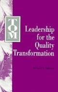 TQM: Leadership for the Quality Transformation, Vol. 1
