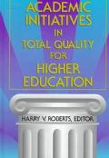 Academic Initiatives in Total Quality for Higher Education