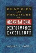Principles and Practices of Organizational Performance Excellen