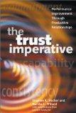Trust Imperative Performance Improvement Through Productive Relationships