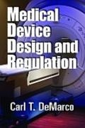 Medical Device Design and Regulation