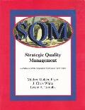 Strategic Quality Management A Strategic Systems Approach to Continuous Improvement