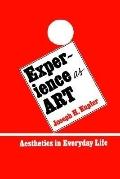 Experience As Art Aesthetics in Everyday Life