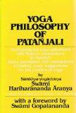 Yoga Philosophy of Patanjali Containing His Yoga Aphorisms With Vyasa's Commentary in Sanskrit and a Translati