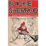 Blackie Sherrod...Scattershooting - Blackie Sherrod - Hardcover