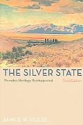 Silver State Nevada's Heritage Reinterpreted