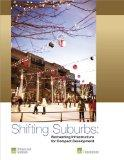 Shifting Suburbs : Reinventing Infrastructure for Compact Development
