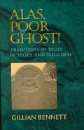 Alas, Poor Ghost! Traditions of Belief in Story and Discourse