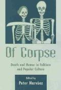 Of Corpse Death and Humor in Folklore and Popular Culture