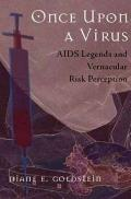 Once Upon A Virus Aids Legends And Vernacular Risk Perception
