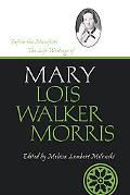 Before the Manifesto The Life Writings of Mary Lois Walker Morris