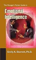 Manager's Pocket Guide to Emotional Intelligence From Management To Leadership