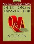 American Nursing Review Questions & Answers for NCLEX-PN (National Council Licensure Examina...