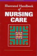 Illustrated Handbook of Nursing Care