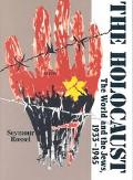 Holocaust The World and the Jews, 1933-1945