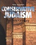Conservative Judaism The New Century