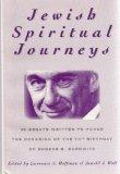 Jewish Spiritual Journeys 20 Essays Written to Honor the Occasion of the 70th Birthday of Eu...