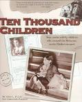 Ten Thousand Children True Stories Told by Children Who Escaped the Holocaust on the Kindert...