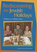 Rediscovering the Jewish Holidays Tradition in a Modern Voice