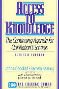 Access to Knowledge The Continuing Agenda for Our Nation's Schools