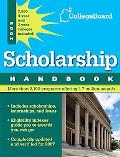 The College Board Scholarship Handbook