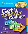 The Get It Together for College