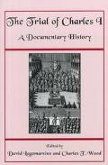 Trial of Charles I A Documentary History