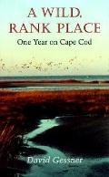 Wild, Rank Place One Year on Cape Cod