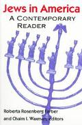 Jews in America A Contemporary Reader