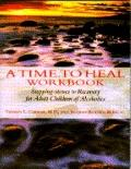 Time to Heal Workbook: Stepping-Stones to Recover for Adult Children of Alcoholics