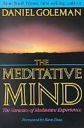 Meditative Mind Varieties of Meditative Experience