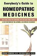 Everybody's Guide to Homeopathic Medicines Safe and Effective Remedies for You and Your Family